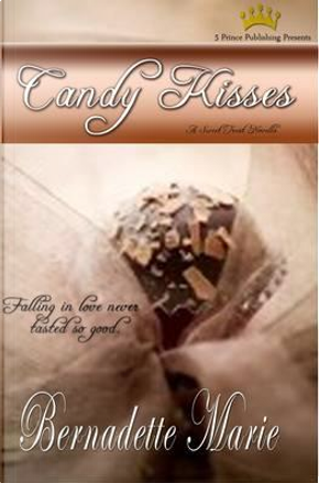 Candy Kisses by Bernadette Marie