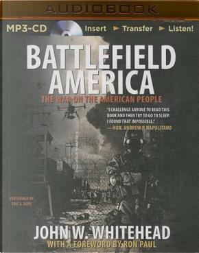 Battlefield America by John W. Whitehead