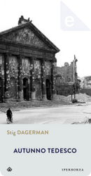 Autunno tedesco by Stig Dagerman