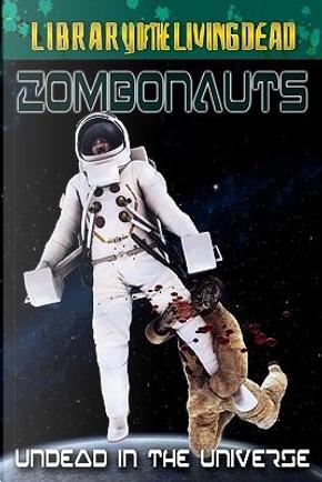 Zombonauts by Rich Dalzotto