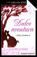 Dulce aventura by Eva Benavídez