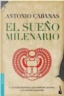 El sueno milenario by Antonio Cabanas