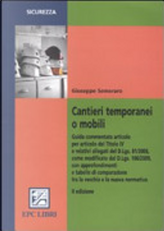 Cantieri temporanei o mobili by Giuseppe Semeraro