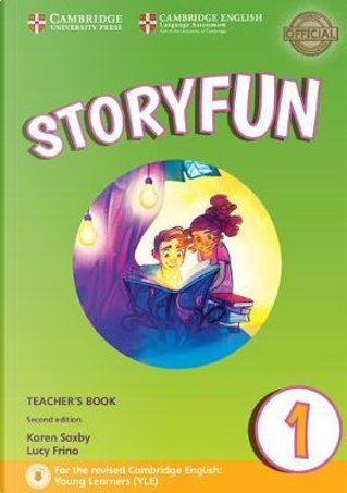 Storyfun for Starters, Movers and Flyers. Starters 1. Teacher's Book with Audio mp3. Con File audio per il download by Karen Saxby