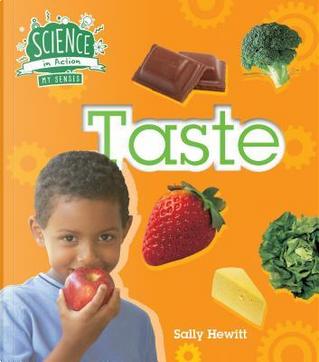 Taste by Sally Hewitt