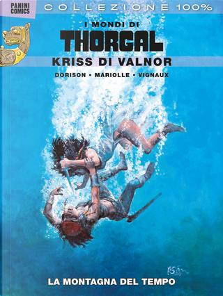 I mondi di Thorgal vol. 10 by Mathieu Mariolle, Xavier Dorison