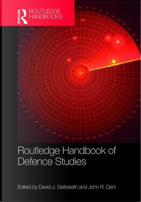 Routledge Handbook of Defence Studies by