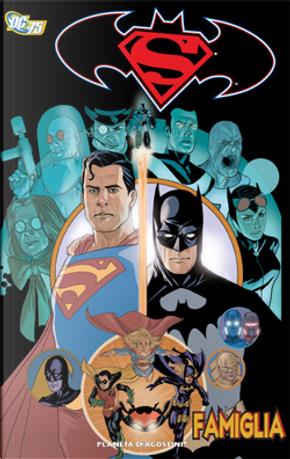 Superman/Batman: Famiglia by Dick Giordano, Gerry Conway, J.L. García López, Julián Lopez, Phil Noto, Ramon F. Bachs, Rodney Ramos, Sterlin Gates