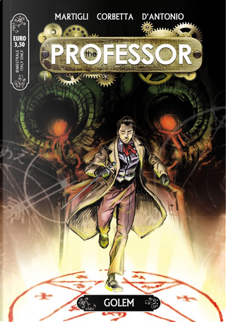 The Professor n. 1 by Carlo A. Martigli