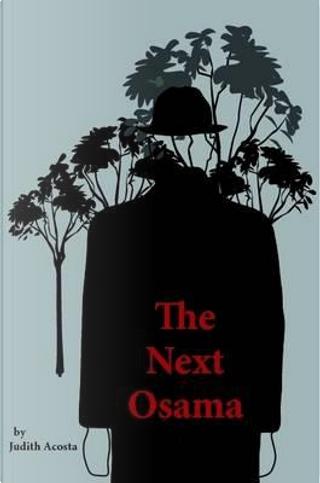 The Next Osama by Judith Acosta