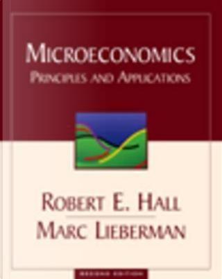 Microeconomics by Robert Ernest Hall