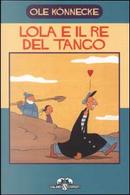 Lola e il re del tango by Ole Könnecke