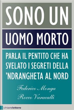 Sono un uomo morto by Federico Monga, Rocco Varacalli