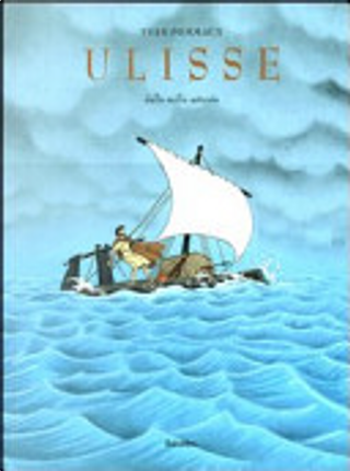 Ulisse dalle mille astuzie by Yvan Pommaux