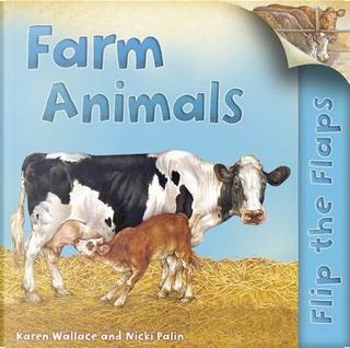 Farm Animals by Karen Wallace