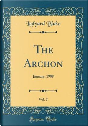 The Archon, Vol. 2 by Ledyard Blake