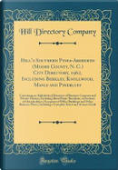 Hill's Southern Pines-Aberdeen (Moore County, N. C.) City Directory, 1962, Including Berkley, Knollwood, Manly and Pinebluff by Hill Directory Company
