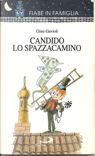 Candido lo spazzacamino by  Gino Gavioli