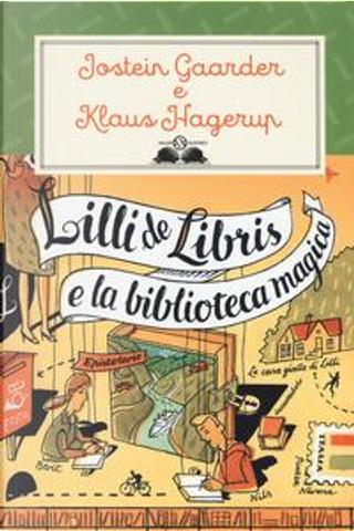 Lilli de Libris e la biblioteca magica by Jostein Gaarder