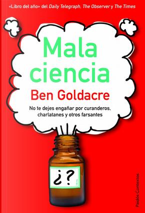 Mala Ciencia by Ben Goldacre