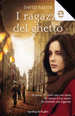 I ragazzi del ghetto by David Safier