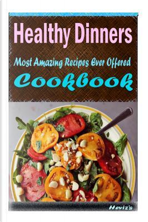 Healthy Dinners by Not Available