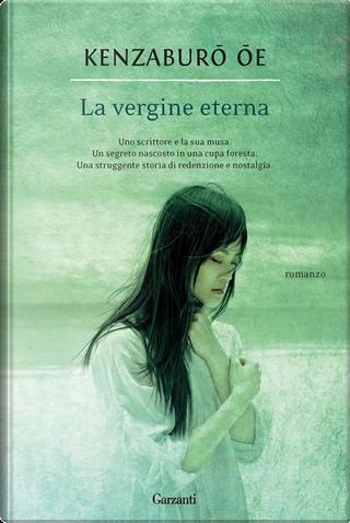 La vergine eterna by Kenzaburō Ōe