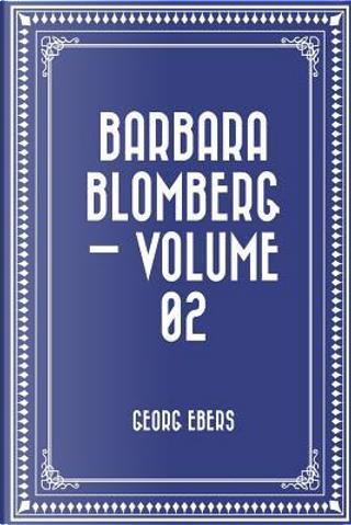 Barbara Blomberg by Georg Ebers