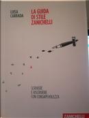 La guida di stile Zanichelli by Luisa Carrada