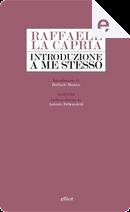 Introduzione a me stesso by Raffaele La Capria