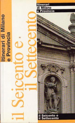 Il Seicento e il Settecento by Eugenia Bianchi, Stefania Buganza
