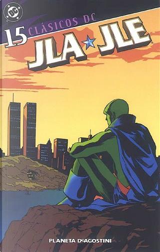 Clásicos DC: JLA/JLE #15 (de 18) by Gerard Jones, J. M. DeMatteis, Keith Giffen