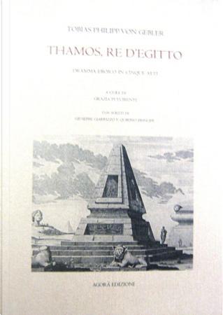 Thamos, re d'Egitto by Tobias Philipp von Gebler