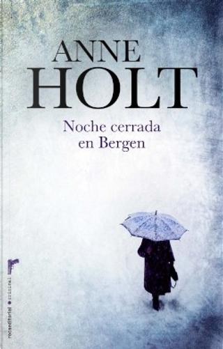 Noche cerrada en Bergen by Anne Holt