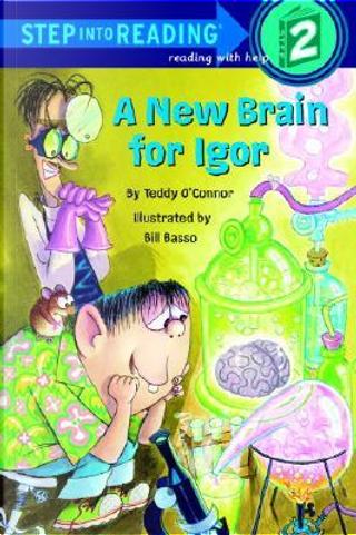 A New Brain for Igor by Teddy O'Connor