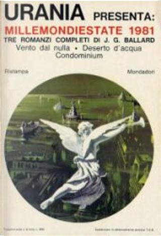 Millemondi Estate 1981 : Tre romanzi completi di J. G. Ballard by J. G. Ballard