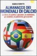 Almanacco dei Mondiali di Calcio by Marco Rovetti