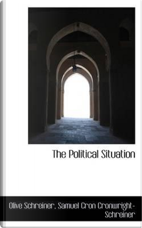The Political Situation by Olive Schreiner