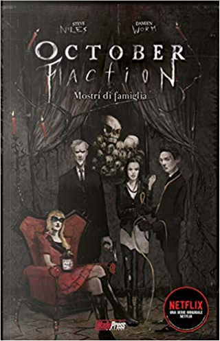 October Faction vol. 1 by Steve Niles