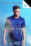 Liam conquista Manhattan by Thea Harrison