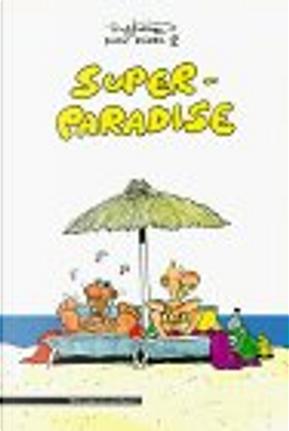 Dicke Dödel 2. Super-Paradise by Ralf König
