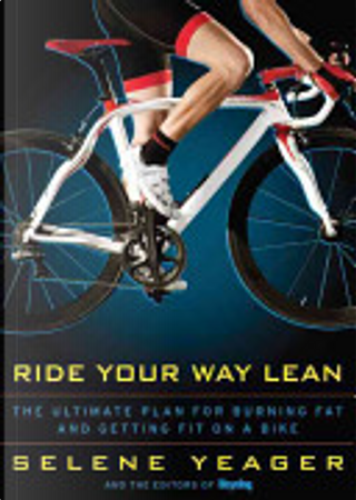 Ride Your Way Lean by Selene Yeager