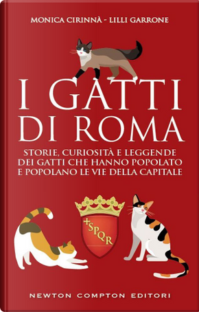 I gatti di Roma by Lilli Garrone, Monica Cirinnà