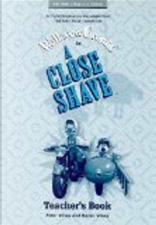 A Close Shave™ by Bob Baker, Nick Park