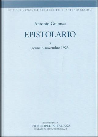Epistolario - 2 by Antonio Gramsci