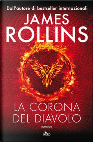 La corona del diavolo by James Rollins