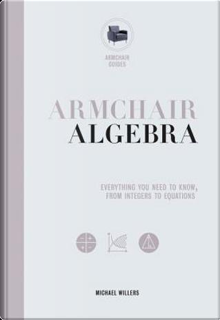 Armchair Algebra by Michael Willers