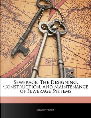 Sewerage by ANONYMOUS