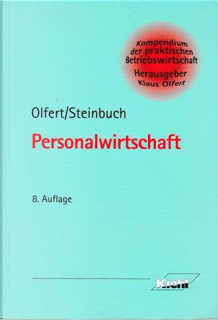 Personalwirtschaft by Klaus Olfert, Pitter A. Steinbuch