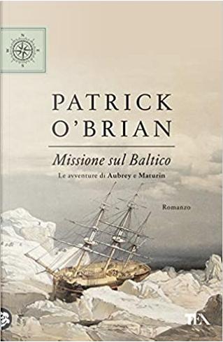 Missione sul Baltico by Patrick O'Brian